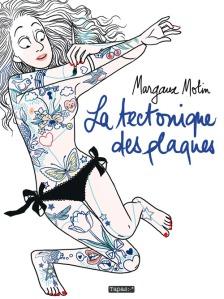 la techtonique des plaques by Margaux Motin