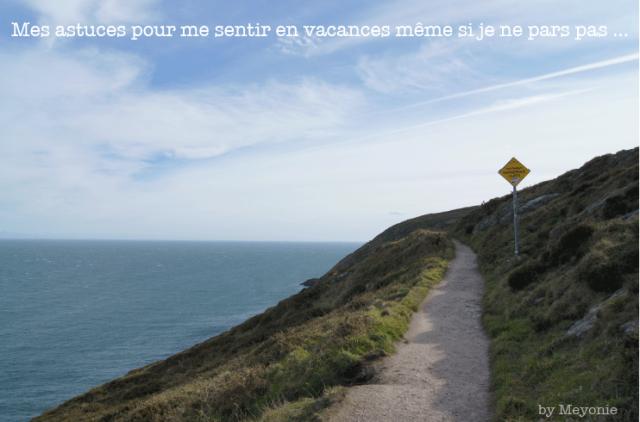 Astuces_vacances_meyonie